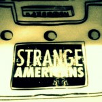 Featured Band Discovery: Strange Americans