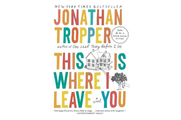 This Is Where I Leave You by Jonathan Tropper Book Cover