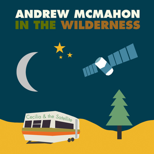 Andrew McMahon in the Wilderness - Cecilia and the Satellite Cover Art