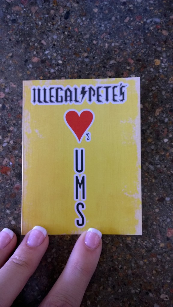 Illegal Pete's Loves UMS