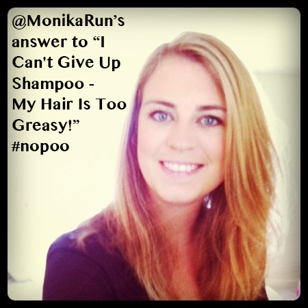 MonikaRun's Advice To Starting No Poo!