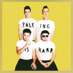 New Music Tuesday – Walk The Moon – Talking is Hard